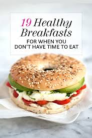 19 healthy breakfasts when you don t