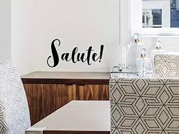 Amazon Com Story Of Home Llc Salute Italian Wine Wall Decal Vinyl Wall Art Home Decor Sticker Home Kitchen