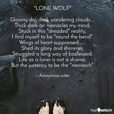 lone wolf gloomy sky quotes writings by alex russo