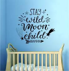 Stay Wild Moon Child V2 Quote Wall Decal Sticker Vinyl Art Bedroom Dec Boop Decals