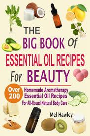 the big book of essential oil recipes