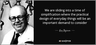 kay bojesen quote we are sliding into a time of simplification