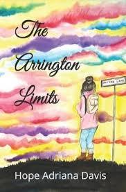 The Arrington Limits : Hope Adriana Davis : 9781099067624
