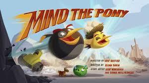 Mind The Pony | Angry Birds Wiki