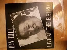 Ida Hill - Live At The Bistro (Vinyl) | Discogs