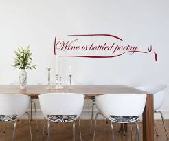 Wine Is Bottled Poetry Vinyl Decal Quotes