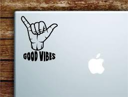 Shaka Good Vibes V5 Laptop Wall Decal Sticker Vinyl Art Quote Macbook Boop Decals