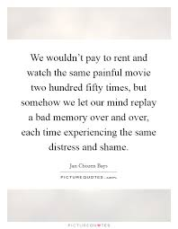 bad memories quotes sayings bad memories picture quotes page