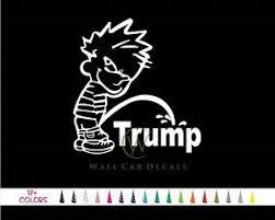 Calvin Pee Piss On Trump Vinyl Decal Republican Gop Donald Car Window Sticker A Ebay