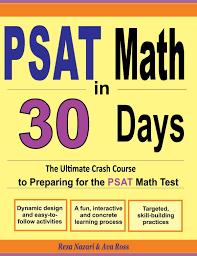 PSAT Math in 30 Days: The Ultimate Crash Course to Preparing for the PSAT  Math Test eBook di Reza Nazari - 9781721734764 | Rakuten Kobo