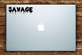 Amazon Com Boop Decals Savage Laptop Apple Macbook Car Quote Wall Decal Sticker Art Vinyl Inspirational Funny Dope Cool Teen Lit Home Kitchen