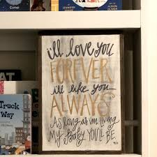 Collins Painting Wall Art Ill Love You Forever Sign Poshmark