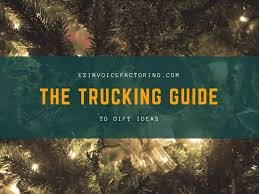 gifts for truckers practical perfect