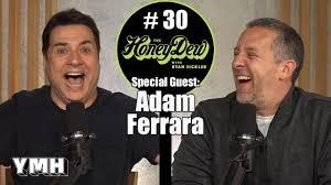 HoneyDew Podcast #30   Adam Ferrara - YouTube