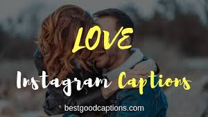 best funny cute love captions for instagram love quotes