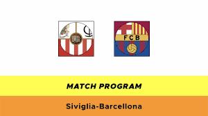 Siviglia-Barcellona: probabili formazioni, quote e dove vederla in TV