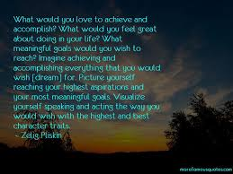 quotes about achieving your goals in life top achieving your