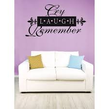 Custom Wall Decal Cry Laugh Remember Memorial Quote 12x18 Inches Walmart Com