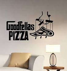 Amazon Com Goodfellas Pizza Logo Wall Vinyl Decal Vinyl Sticker Window Sign The Godfather Movie Art Best Decorations For Italian Restaurant Kitchen Cafe Decor Made In Usa Fast Delivery Home Kitchen