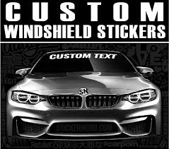 Custom Windshield Banners Custom Personalized Windshield Stickers Stickernerd Com