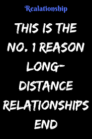 this is the no reason long distance relationships end