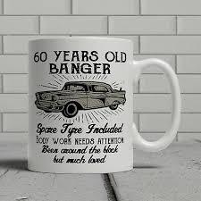 60th birthday mug funny banger cheeky