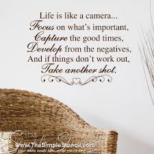 Life Is Like A Camera Inspiring Wall Quote Decal Family Room Decor