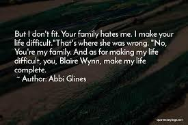top your family hates you quotes sayings