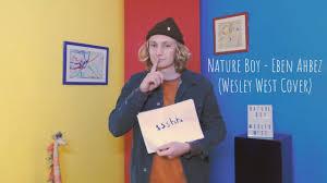 Nature Boy - Eben Ahbez (Wesley West Cover) - YouTube