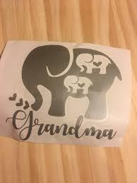 Grandma Decal Grandma Sticker Elephant And Babies Elephants And Baby Baby Elephants Car Decals Elephant Elephant Stickers Elephant Tattoos Tumbler Decal