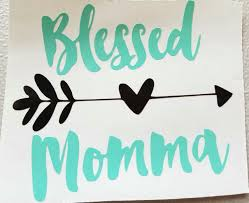 Blessed Momma Decal Mama Decal Mom Decal Country Girl Decal Country Mom Coffee Cup Decal Car Decal Diy Vinyl Projects Country Girl Decal Yeti Decals