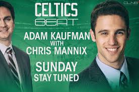 Adam Kaufman welcomes Chris Mannix on Celtics Beat: talks state of ...