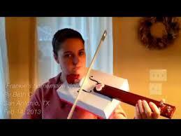 frankie s homemade violin you