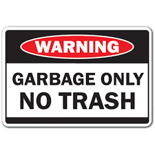 Garbage Only No Trash 3 Pack Of Vinyl Decal Stickers For Laptop Car Walmart Com Walmart Com