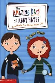 Two Heads Are Better Than One (Amazing Days of Abby Hayes, book 7) by Anne  Mazer