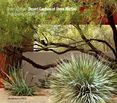 Desert Gardens of Steve Martino: Yglesias, Caren, Gunther, Steve, Bowman,  Obie G.: 9781580934916: Amazon.com: Books