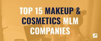 top 15 makeup cosmetic mlm panies 2019