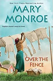 Amazon Com Over The Fence The Neighbors Series 9781496716149 Monroe Mary Books