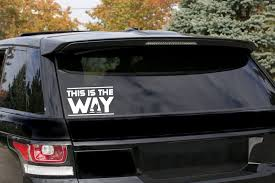 New This Is The Way Vinyl Decal Is Perfect For Your Car
