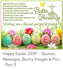 god bless you at easter and keep you all year through god