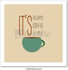 art print of inspiration motivation quote coffee typography