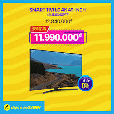 🎯Smart Tivi LG 4K 49 inch 49UK6340PTF... - Điện máy XANH ...