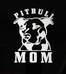 Pitbull Pit Bull Mom Decal Dog Stickers Custom Sticker Shop