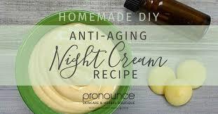 anti aging night cream recipe
