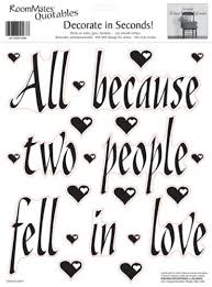 Roommates All Because Two People Fell In Love Peel Stick Single Sheet Wall Decal At Menards