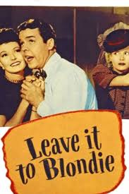 Leave It to Blondie (1945) directed by Abby Berlin • Reviews, film ...