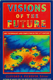 clifford pickover - visions of the future - AbeBooks
