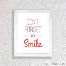 poster quote lucu inspiratif don t forget to smile hiasan