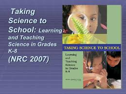 Taking Science to School: Learning and Teaching. Science in Grades K-8