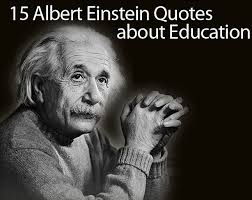 albert einstein quotes on education of his best quotes